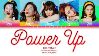 Red Velvet (레드벨벳) - Power Up (파워업) (Color Coded Lyrics) (HAN/ROM/ENG)