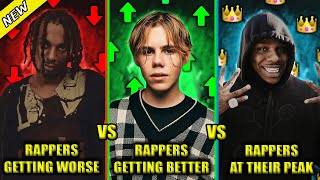 RAPPERS GETTING WORSE VS RAPPERS GETTING BETTER VS RAPPERS WHO HIT THEIR PEAK