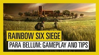 Rainbow Six Siege - Para Bellum: Gameplay and Tips