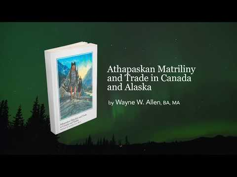 Athapaskan Matriliny and Trade in Canada and Alaska