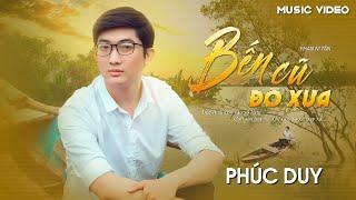 MV 4K | BẾN CŨ ĐÒ XƯA - PHÚC DUY | Saigon Bolero Official