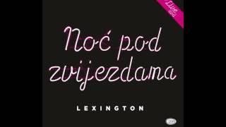Lexington Band -  Noc Pod Zvijezdama - ( Official Audio 2017 ) HD