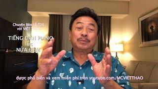 MC VIỆT THẢO-(CBL)726- TIẾNG ĐÀN PIANO LÚC NỬA ĐÊM- September 20, 2018