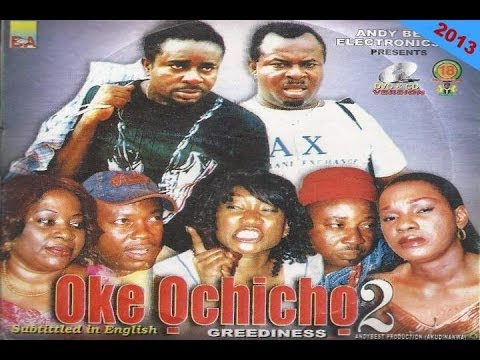 Oke Ochicho 2 (Greediness)