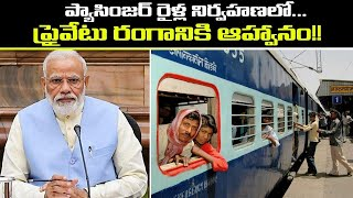 Privatise Railways: Modi govt invites private players to r..