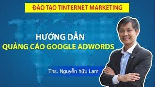 Hướng dẫn quảng cáo Google Adwords A-Z