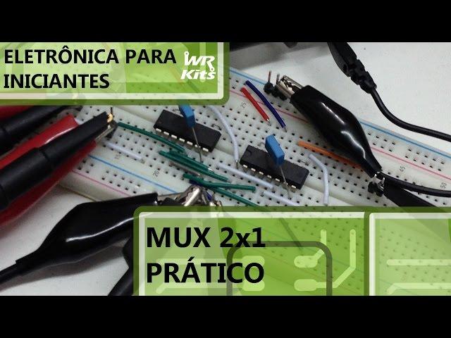 MONTE UM MUX 2x1 | Eletrônica para Iniciantes #035