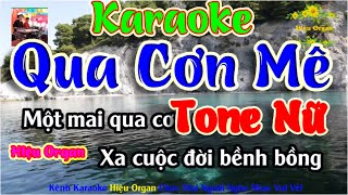 Karaoke 7979 Qua Cơn Mê Nhạc Sống Tone Nữ || Hiệu Organ Guitar 7979
