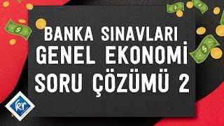 Banka Sınavları - Genel Ekonomi - Soru Çözümü 2