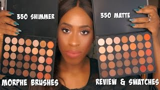 Morphe Brushes 35O Shimmer & Matte Palette Review + Swatches
