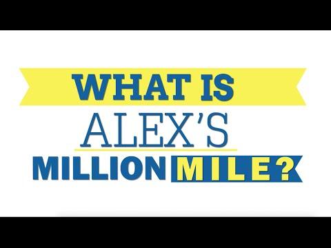 What is Alex's Million Mile?