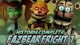 FAZBEAR FRIGHT #1 | La Historia Completa | Five Nights at Freddy´s
