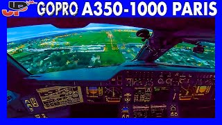 AIRBUS A350-1000 Awesome View Approach & Landing in Paris