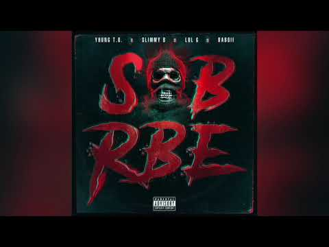 SOB X RBE - Stuck Up (Official Audio) | Gangin