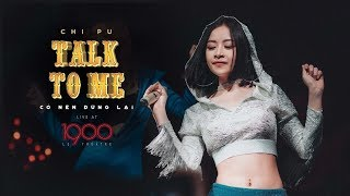 Chi Pu - Talk To Me Live In 1900 LE THÉÂTRE [Official MV] #Musicbox1900