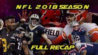 NFL 2018 Season - Full Recap