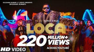 LOCA – Yo Yo Honey Singh