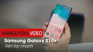 [Galaxy S10+] Trên tay và tìm hiểu nhanh - Cải tiến thiết kế, 5 camera, vân tay siêu âm