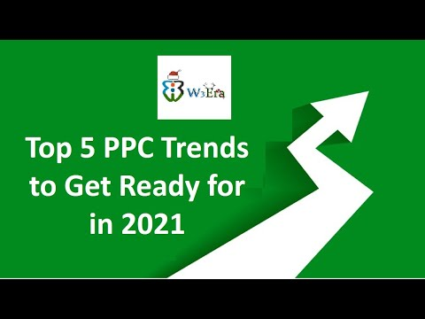 Top 5 PPC Trends to Get Ready for in 2021/Latest PPC Trends 2021/#ppctrends