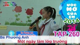 Một ngày làm lớp trưởng - Nguyễn Phương Anh | ƯỚC MƠ CỦA EM | Tập 260