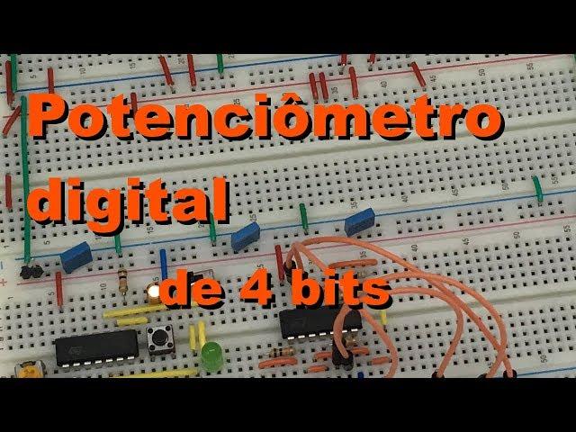 POTENCIÔMETRO DIGITAL DE 4 BITS | Conheça Eletrônica! #061