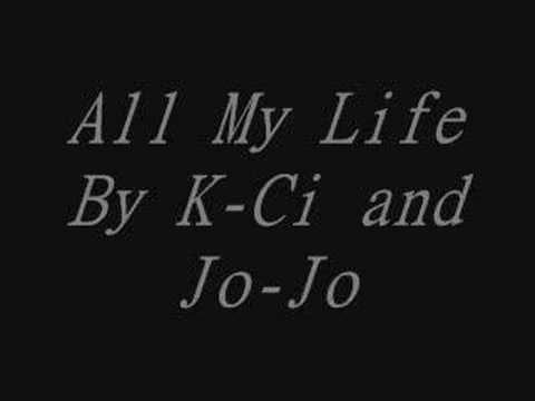 K-Ci and Jo-Jo - All My Life