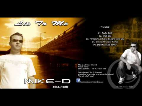 Mike-D - Lie to Me (Infected Culture Remix)