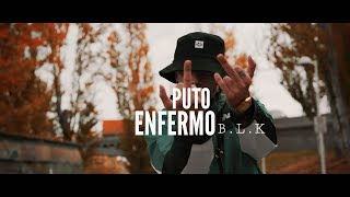 BLAKE #PUTOENFERMO