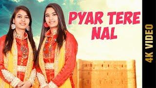 Pyar Tere Nal – Shah Sisters