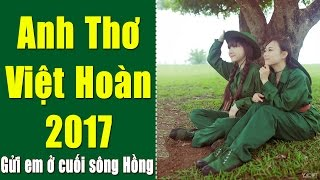 Anh Thơ - Việt Hoàn | Tuyển Chọn Nhạc Đỏ Cách Mạng Anh Thơ Hay Nhất 2017