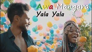 AWA MANGARA - Yala Yala