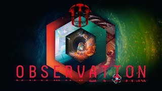 Observation ||| New SciFi Game ||| Let's get lost in space ||| First look