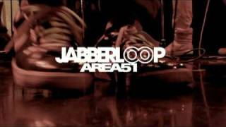 JABBERLOOP / AREA51 (PV)