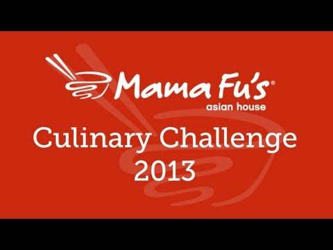 Mama Fu's Asian House Culinary Challenge 2013