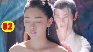 Độc Cô Tiên Nữ - Tập 2 | Phim Bộ Cổ Trang Trung Quốc Hay Nhất 2019 - Lồng Tiếng
