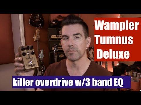 Wampler Tumnus Deluxe Guitar Pedal