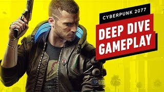 15 Minutes of Cyberpunk 2077 Deep Dive Gameplay