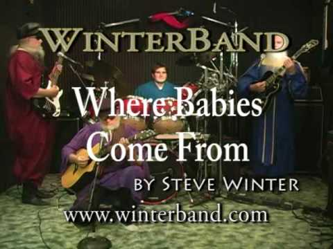 Where Babies Come From - Music Video by WinterBand