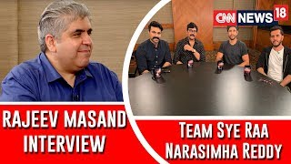 Chiranjeevi, Ram Charan interview with Rajeev Masand - Sye..