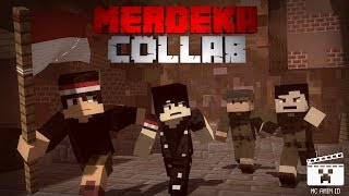 MERDEKA COLLAB!! [ Animasi Minecraft Indonesia ] - Dirgahayu Indonesia Ke-73