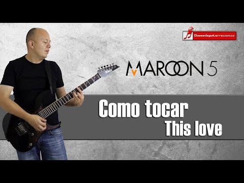 Baixar Como tocar This love de Maroon 5, acordes, forma y ritmo