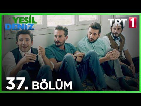 Yeşil Deniz (37.Bölüm YENİ) | 31 Ağustos Son Bölüm Full HD 1080p Tek Parça Dizi İzle