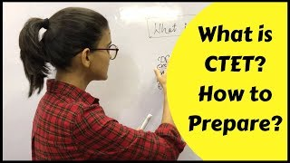 How to Prepare for CTET- 2019 | What is CTET?