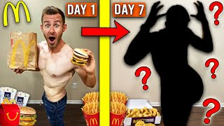 I Ate 5,000 Calories of McDonalds a DAY For a WEEK! (And THIS Happened)