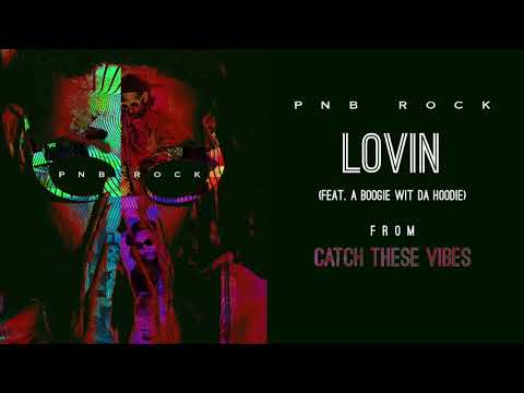 Lovin' (feat. A Boogie wit da Hoodie)