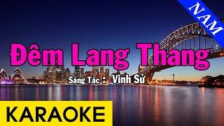 Karaoke Đêm Lang Thang Tone Nam Nhạc Sống - Beat Chuẩn