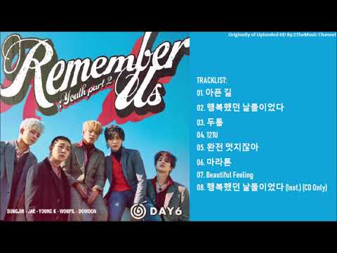 [FULL ALBUM] DAY6 (데이식스) - Remember Us : Youth Part 2