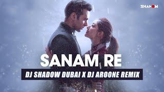 Sanam Re (Remix) – Mithoon – DJ Shadow Dubai x DJ Aroone Video HD