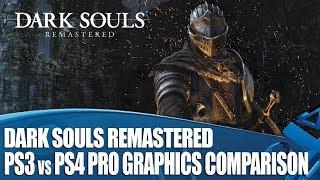 Dark Souls Remastered - PS3 versus PS4 Pro Graphics Comparison