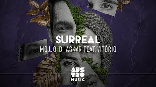 Mojjo, Bhaskar ft. Vitório - Surreal (Vídeo Oficial)